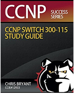 Chris Bryant's CCNP SWITCH Study Guide